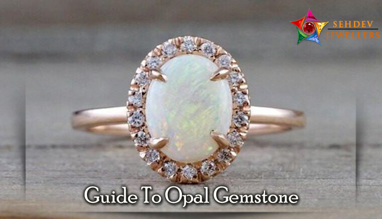 Guide To Opal Gemstone