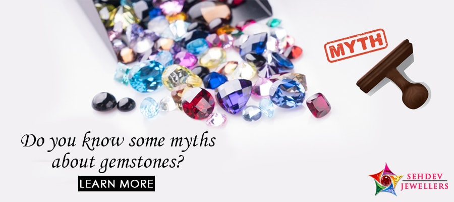 Do You Know Some Myths About Gemstones