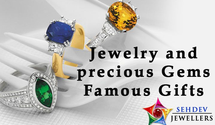 Jewelry and precious gems famous gifts