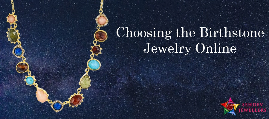 3 Easy Tips To Choose The Birthstone Jewelry Online