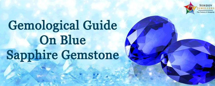 Gemological Guide On Blue Sapphire Gemstone