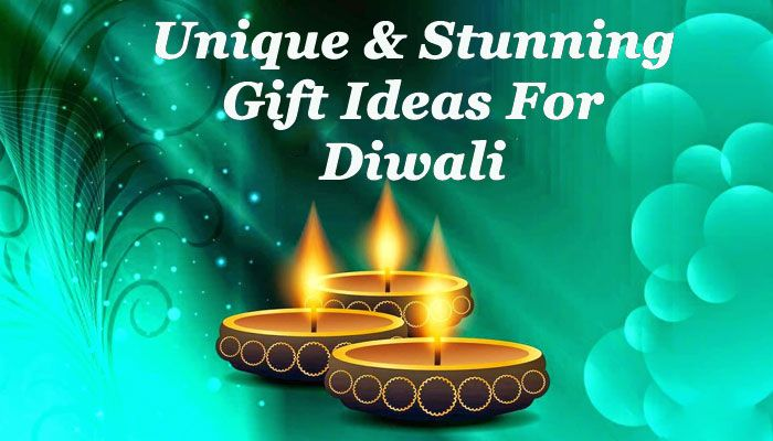 Unique And Stunning Gift Ideas For Diwali
