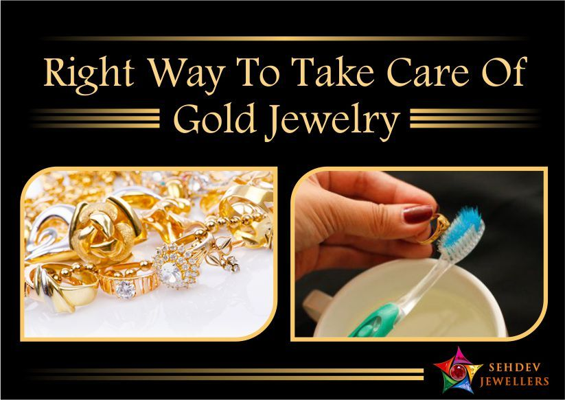 Right Way To Take Care Of Gold Jewelry
